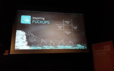 15 wniosków na temat fuckupów i startupów z Inspiring Fuckups